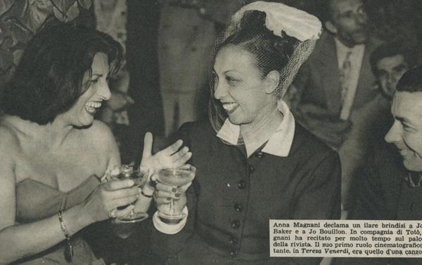 Anna Magnani, Joséphine Baker, Jo Bouillon